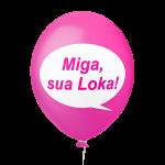 Placa Festa Pink Mia sua loka